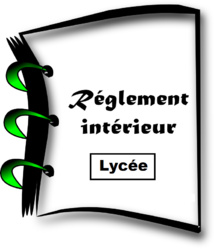 Le Règlement Intérieur du Lycée