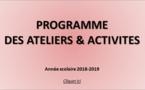 PROGRAMME DES ATELIERS & ACTIVITES - année scolaire 2018-2019