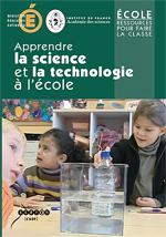 Diffusion dans les écoles du DVD intitulé « Apprendre les sciences et la technologie à l'école»