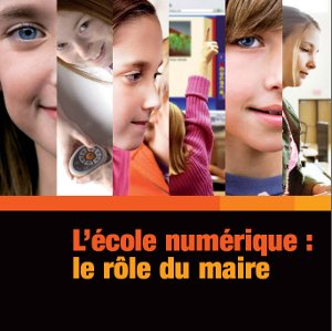 L'école numérique, le rôle du Maire