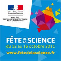 Préparez-vous à la « Fête de la Science » du 12 au 16 octobre 2011.