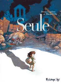 LE LIVRE DE LA SEMAINE : Seule (BD)