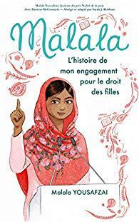 LE LIVRE DE LA SEMAINE : Malala, l'histoire de mon engagement pour le droit des filles (Doculentaire - Biographie)