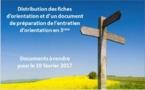 ORIENTATION 3EMES: DISTRIBUTION DE DOCUMENTS A RENDRE POUR LE 10 FEVRIER 2017